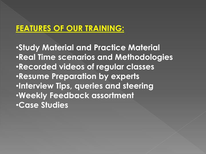 FEATURES OF OUR