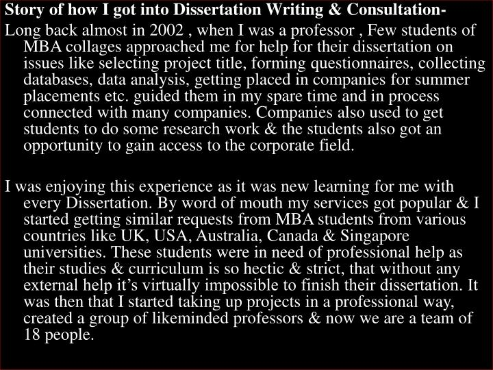 Story of how I got into Dissertation Writing & Consultation-
