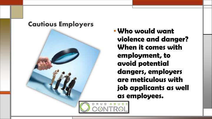 Cautious Employers