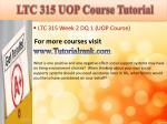 ltc 315 uop course tutorial4
