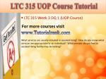 ltc 315 uop course tutorial8