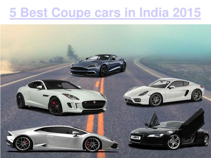 5 Best Coupe cars in India 2015