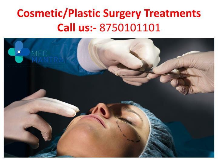 Cosmetic/Plastic Surgery Treatments