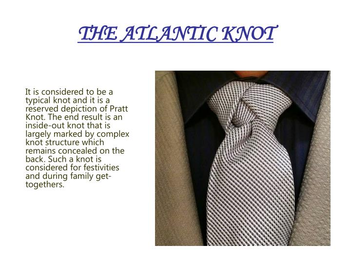 THE ATLANTIC KNOT