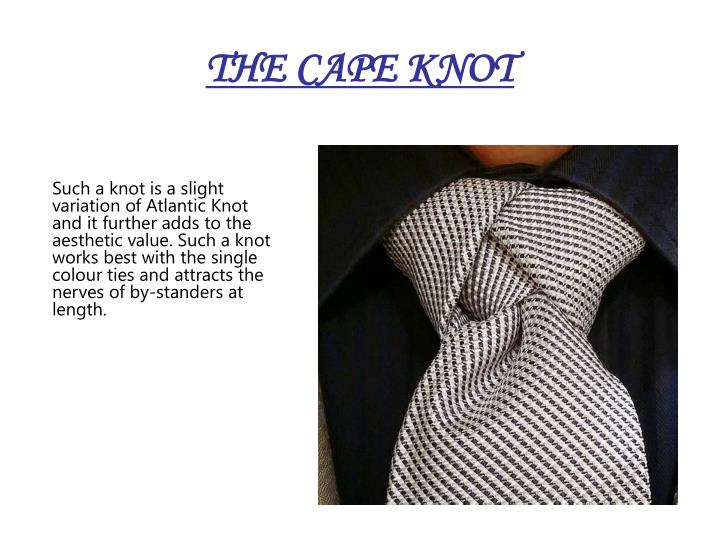 THE CAPE KNOT