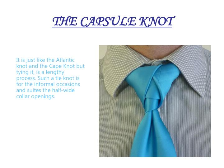 THE CAPSULE KNOT
