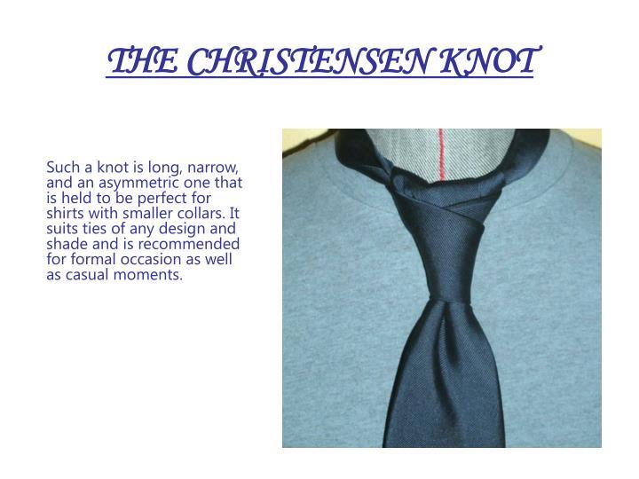 THE CHRISTENSEN KNOT