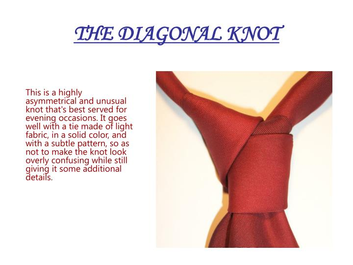 THE DIAGONAL KNOT