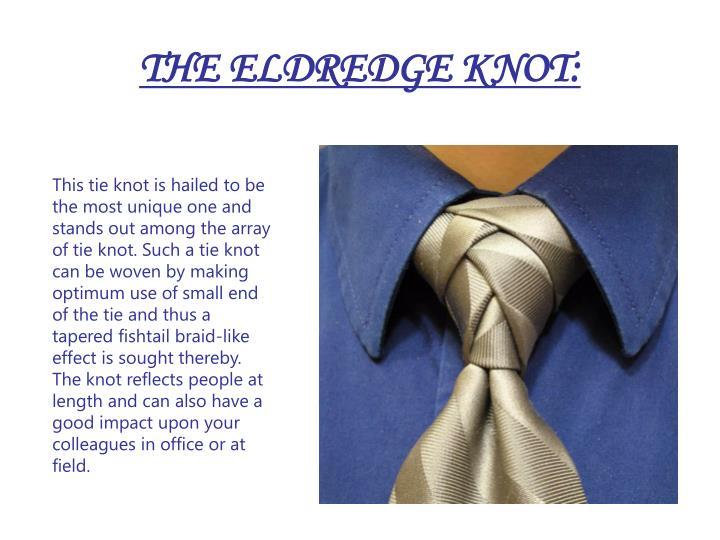 THE ELDREDGE KNOT:
