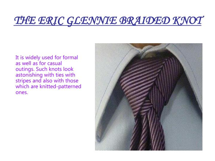 THE ERIC GLENNIE BRAIDED KNOT
