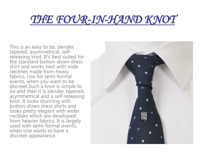THE FOUR-IN-HAND KNOT