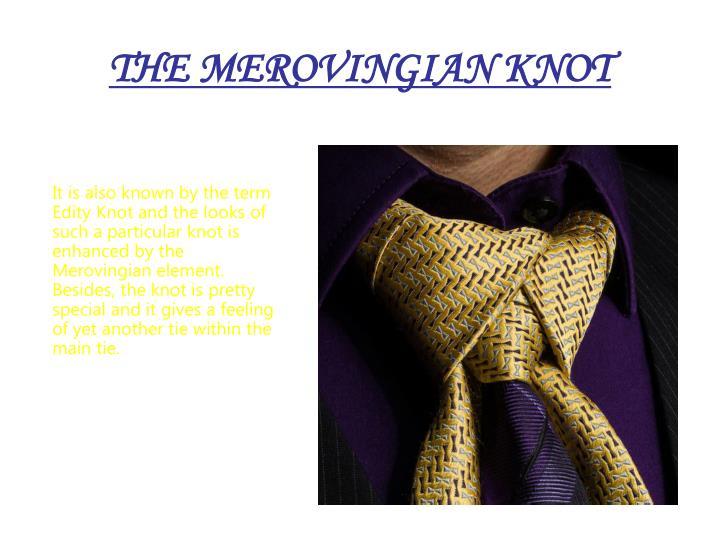 THE MEROVINGIAN KNOT