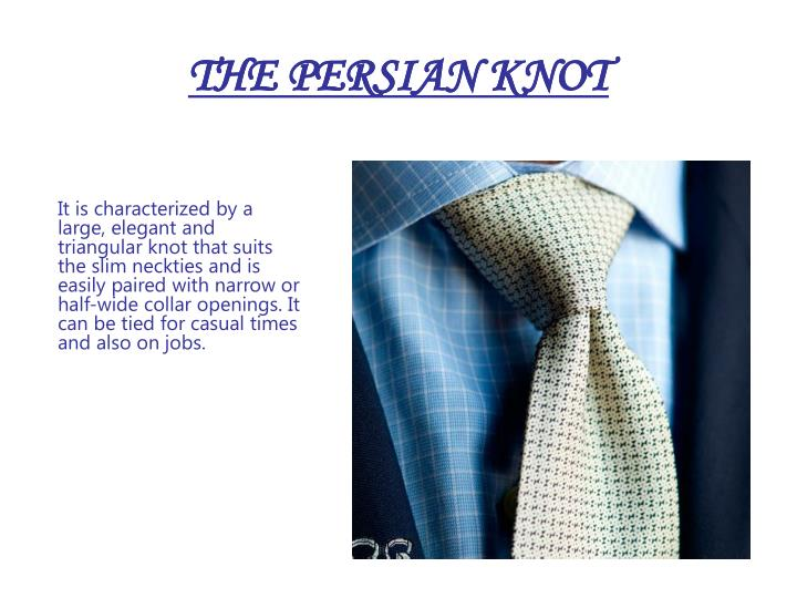 THE PERSIAN KNOT