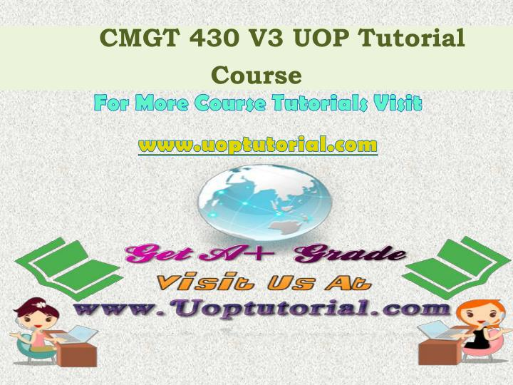 Cmgt 430 v3 uop tutorial course