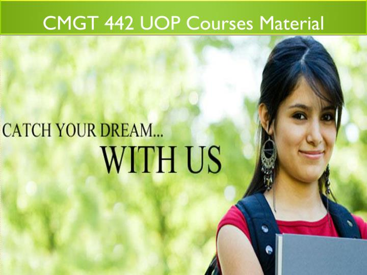CMGT 442 UOP Courses