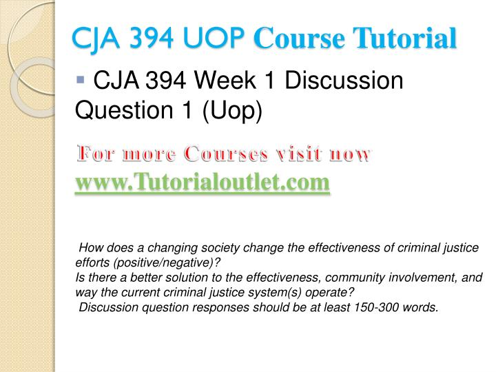 Cja 394 uop course tutorial2