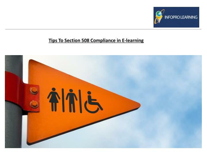 Tips To Section 508 Compliance in