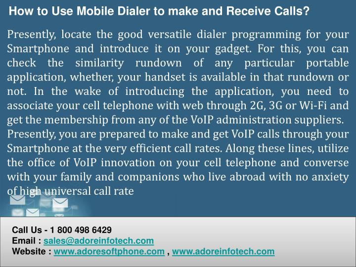 How to Use Mobile Dialer to make and Receive Calls?