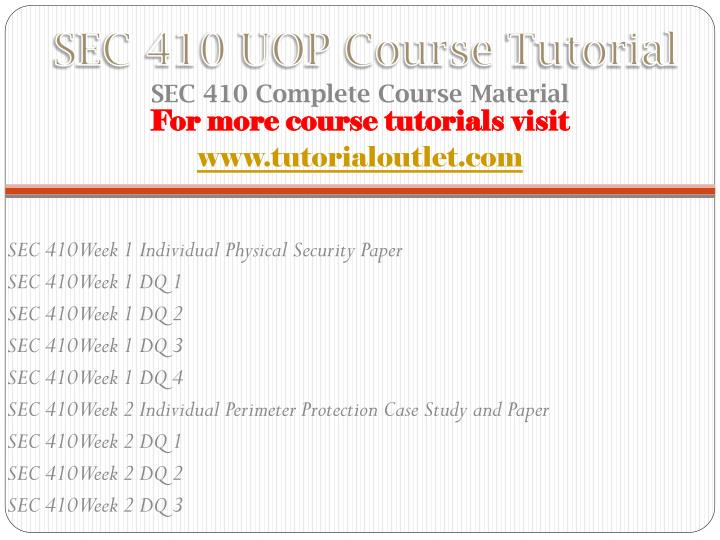 Sec 410 uop course tutorial
