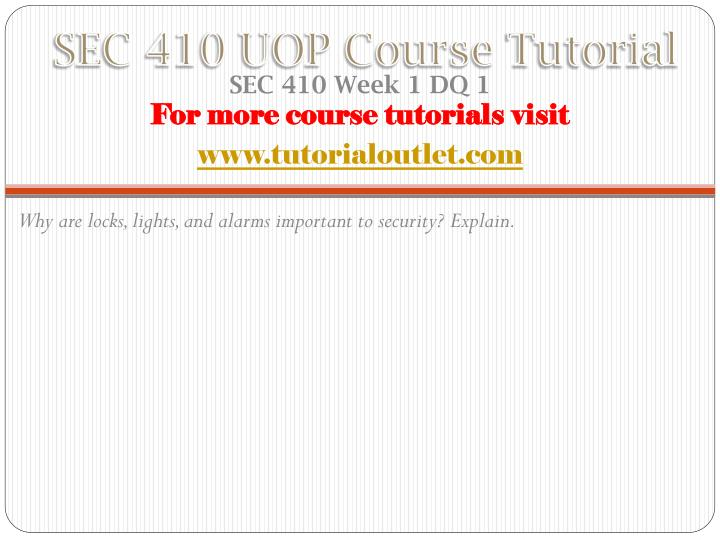Sec 410 uop course tutorial1