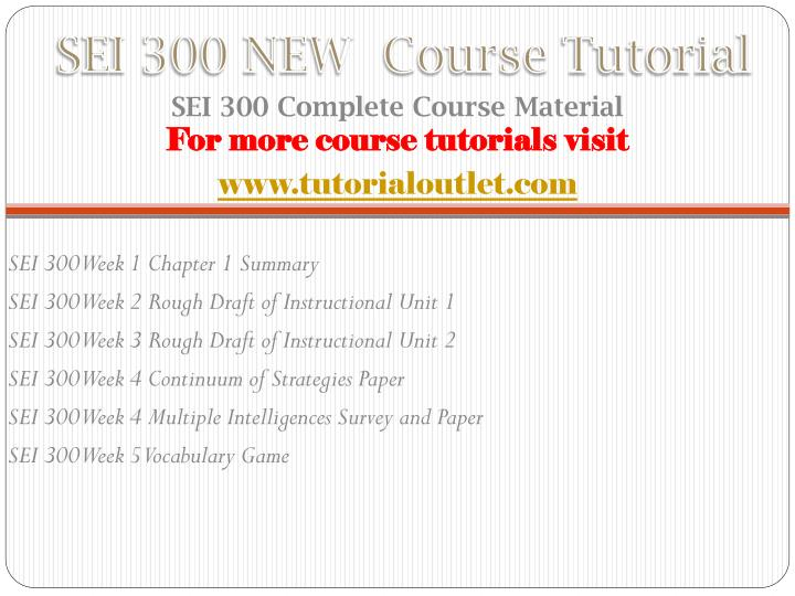 Sei 300 new course tutorial