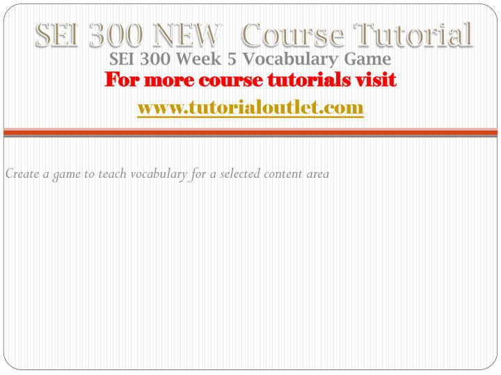 SEI 300 NEW  Course