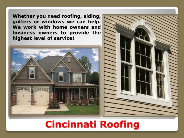Whether you need roofing, siding, gutters or windows we can help. We work with home owners and business owners to provide the highest level of service!