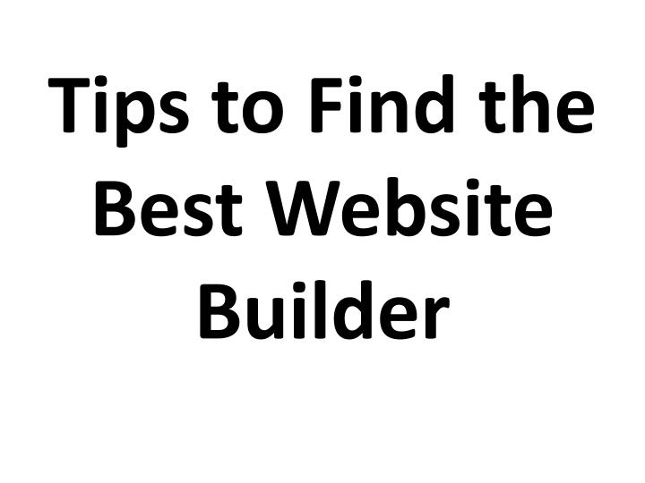 Ppt Tips To Find The Best Website Builder Powerpoint