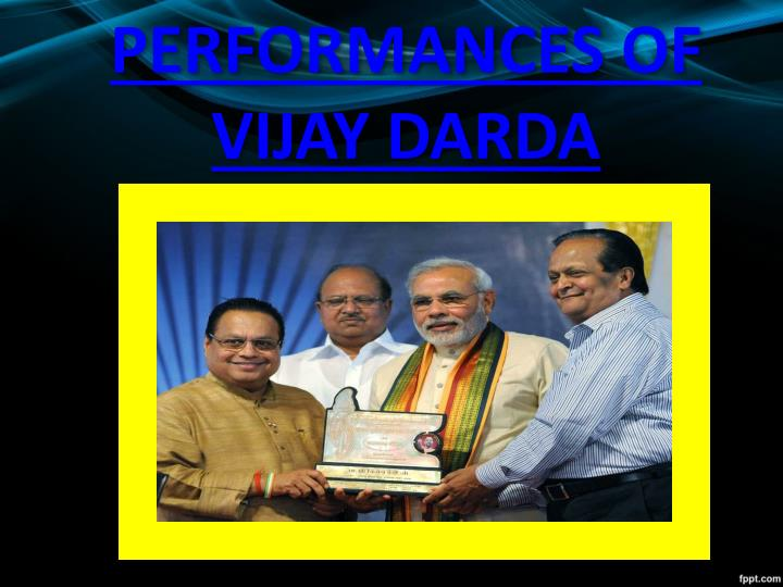 Performances of vijay darda