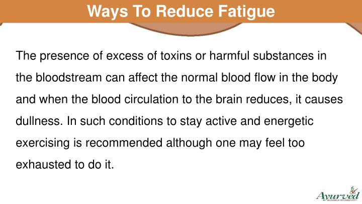 Ways To Reduce Fatigue