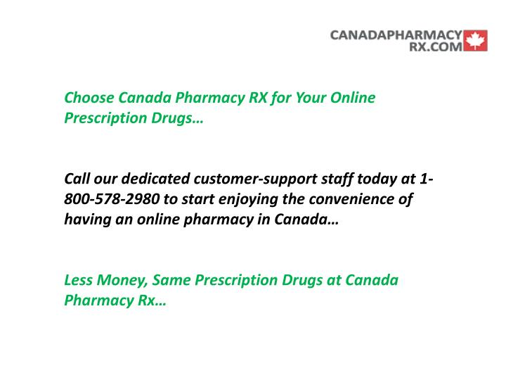 Choose Canada Pharmacy RX for Your Online Prescription Drugs…