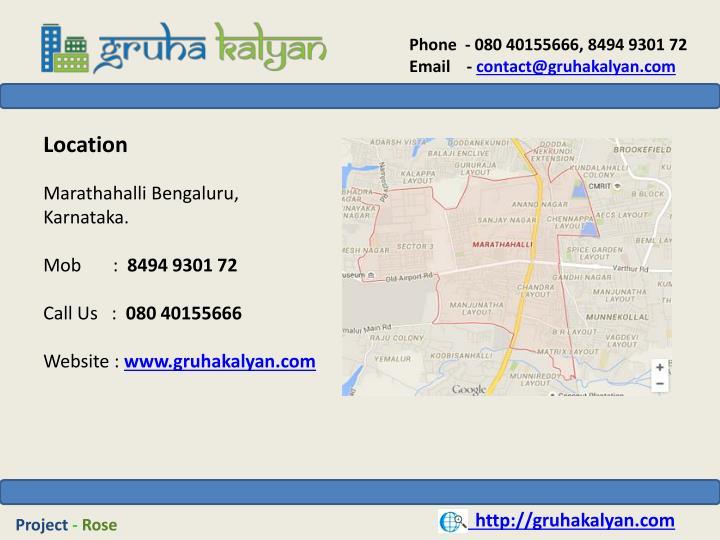 Phone  - 080 40155666, 8494 9301 72
