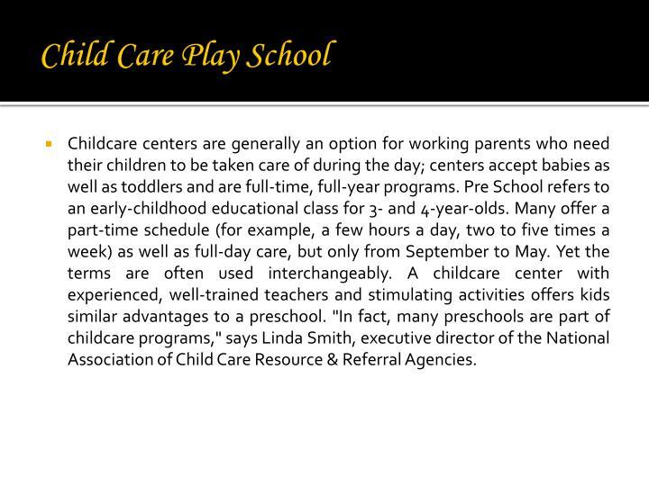Child Care Play School