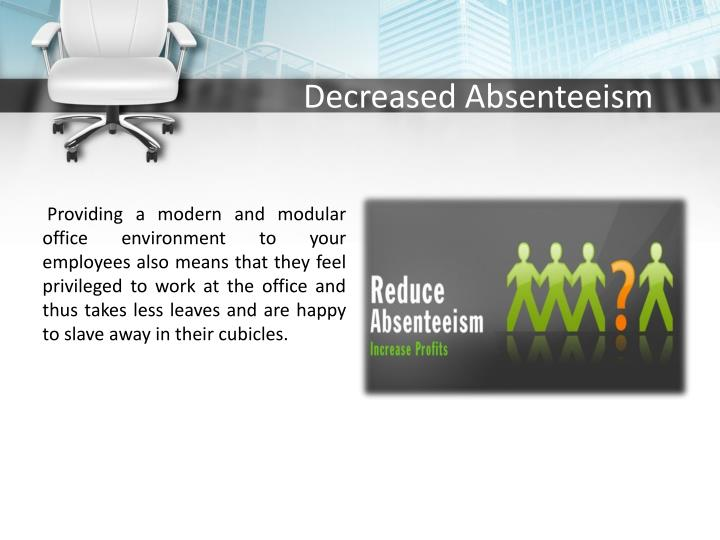 advantages of absenteeism