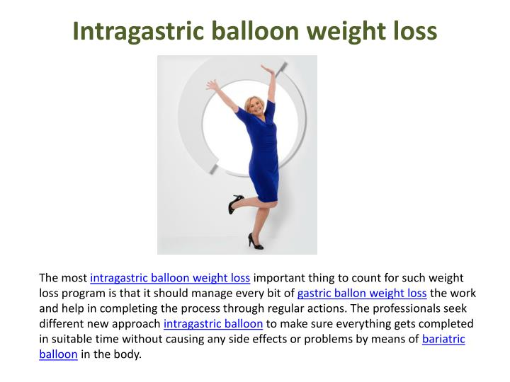Intragastric balloon weight loss