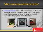 what is meant by enclosed car carrier