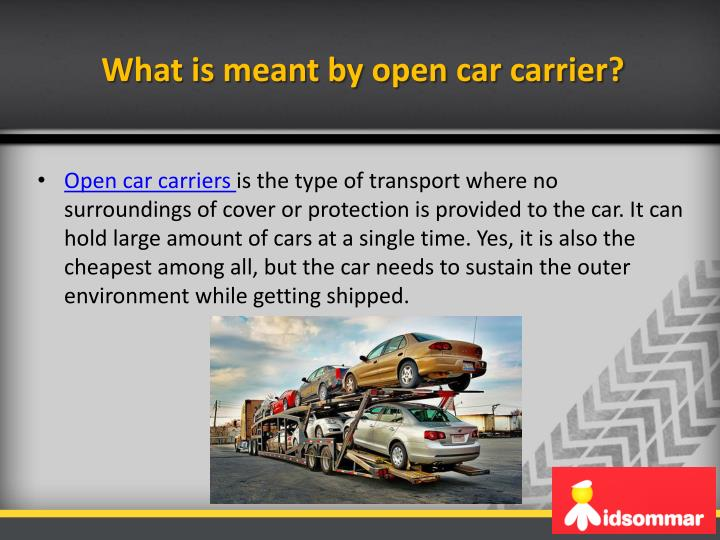 What is meant by open car carrier
