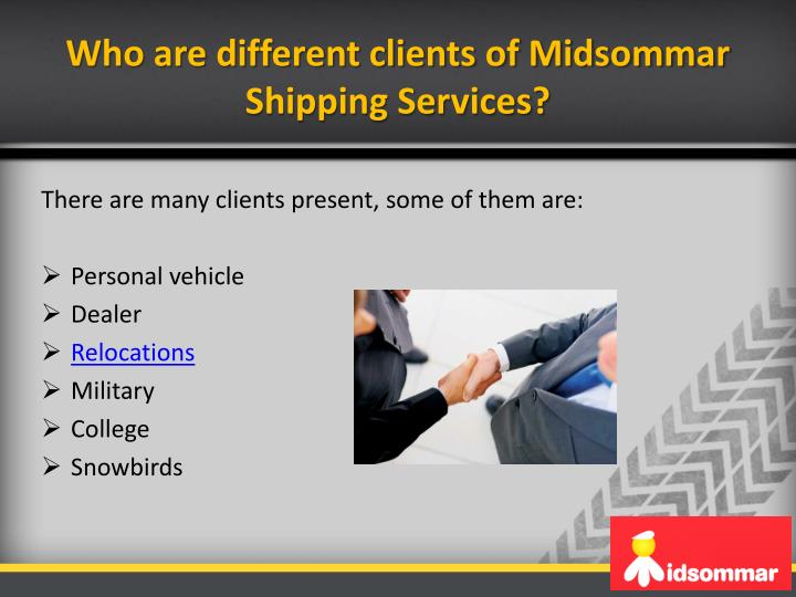 Who are different clients of Midsommar Shipping Services?