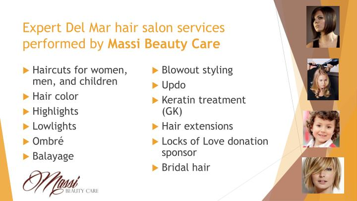 Expert del mar hair salon services performed by massi beauty care
