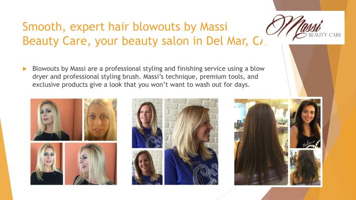 Smooth, expert hair blowouts by