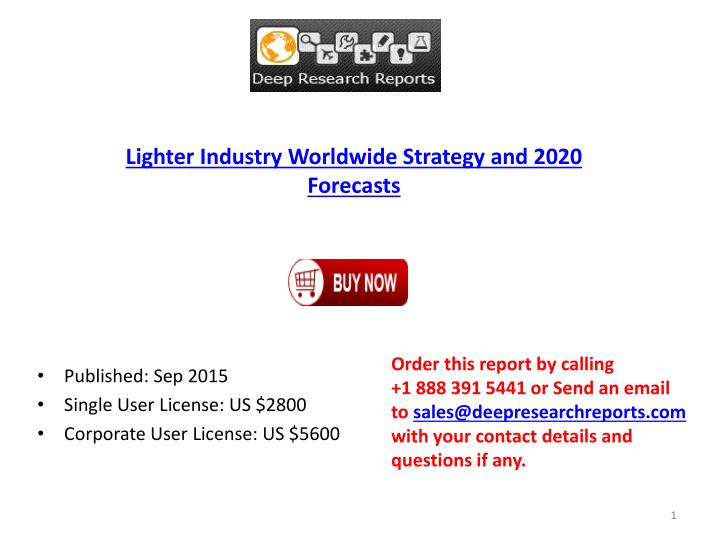 Lighter Industry Worldwide Strategy and 2020 Forecasts