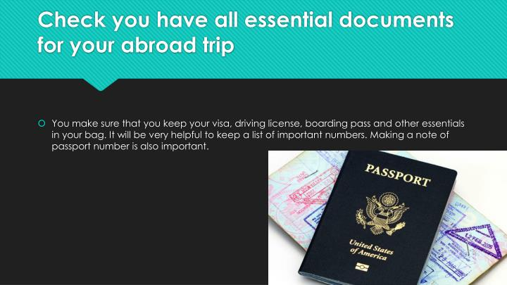 Check you have all essential documents for your abroad trip