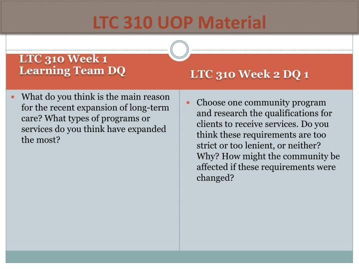 LTC 310 UOP Material