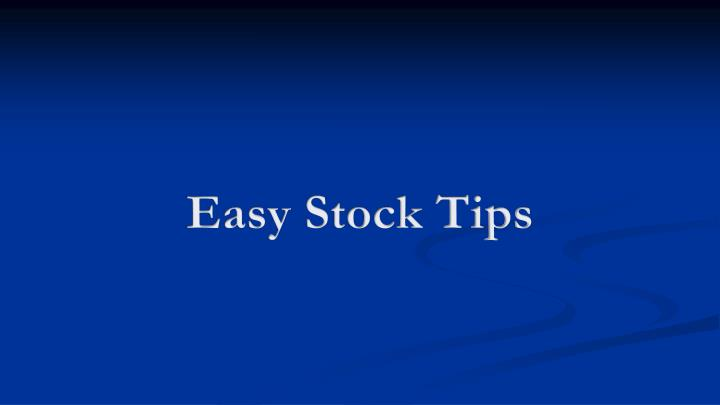 Easy Stock Tips