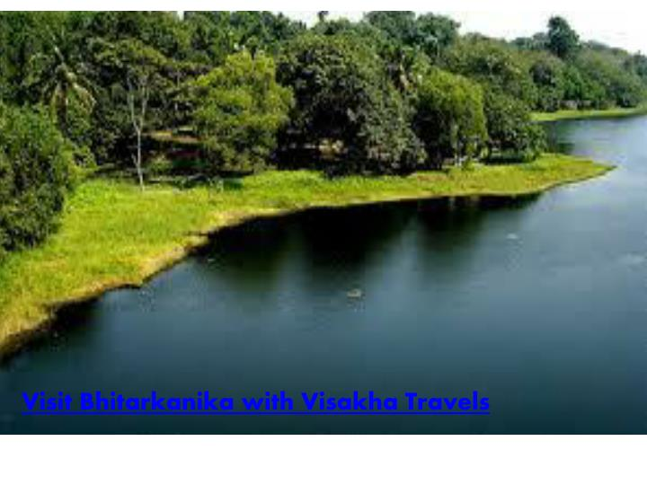 Visit Bhitarkanika with Visakha Travels
