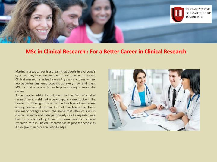 MSc in Clinical Research : For a Better Career in Clinical Research
