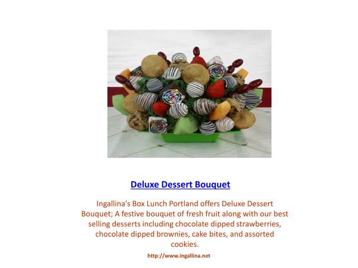 Deluxe Dessert Bouquet