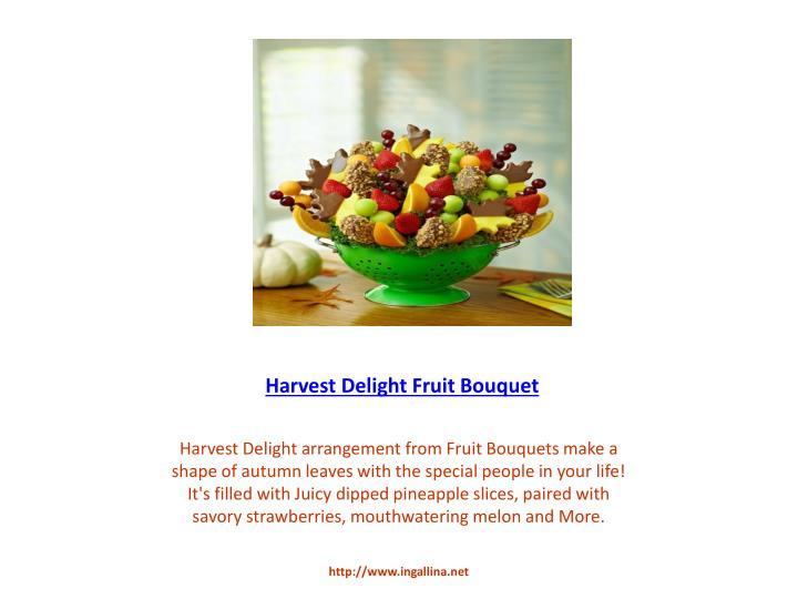 Harvest Delight Fruit Bouquet