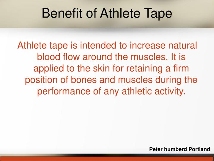 Benefit of Athlete Tape