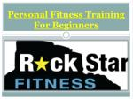 personal fitness training for beginners